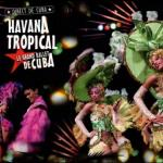 "Espectáculo cubano ""Havana Tropical"""